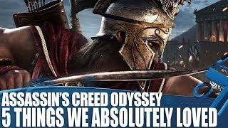 Assassin's Creed Odyssey - 5 Things We Loved