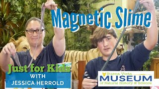 Just for Kids STEM Activities: Magnetic Slime