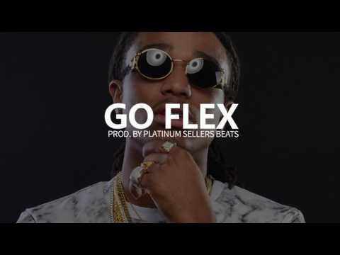 *FREE DL* Go Flex (Prod. By PLATINUM SELLERS BEATS)