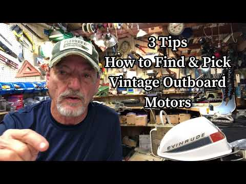 How to Find & Pick Vintage Outboard Motors