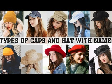 Types of caps and hats with names  THE TRENDY GIRL