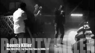 Bounty Killer 2012 - 1st time Live in Roma / IT