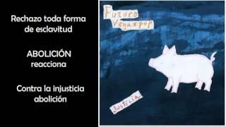 Futuro VegaPop - Abolición (Disco Justicia) (letras)