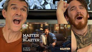 Master - Master the Blaster  | Thalapathy Vijay | REACTION!! Thumb