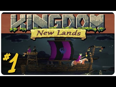 Kingdom: New Lands Gameplay | Return Of The King | Let's Play Kingdom Part 1