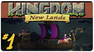 Kingdom: New Lands Gameplay | Return Of The King | Let