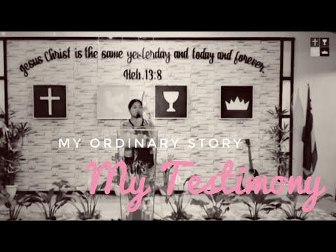 My Ordinary Story (Testimony) Part 1