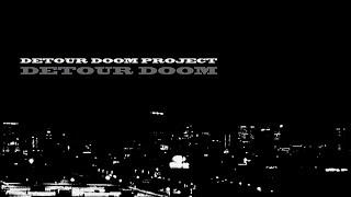 Jazz Noir Music - Detour Doom Project — Detour Doom (2016)