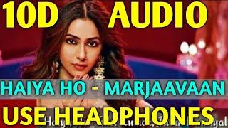 haiya-ho-10d-audio-song-marjaavaan-movie-song-sidharth-m-rakul-p-new-bollywood-song-2019