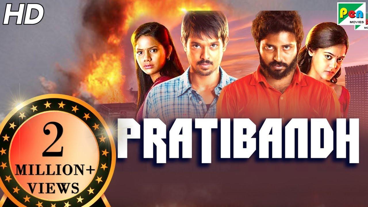 Pratibandh   Tamizhuku En Ondrai Azhuthavum   Full Hindi Dubbed Movie   Nakkhul, Aishwarya, Sathish