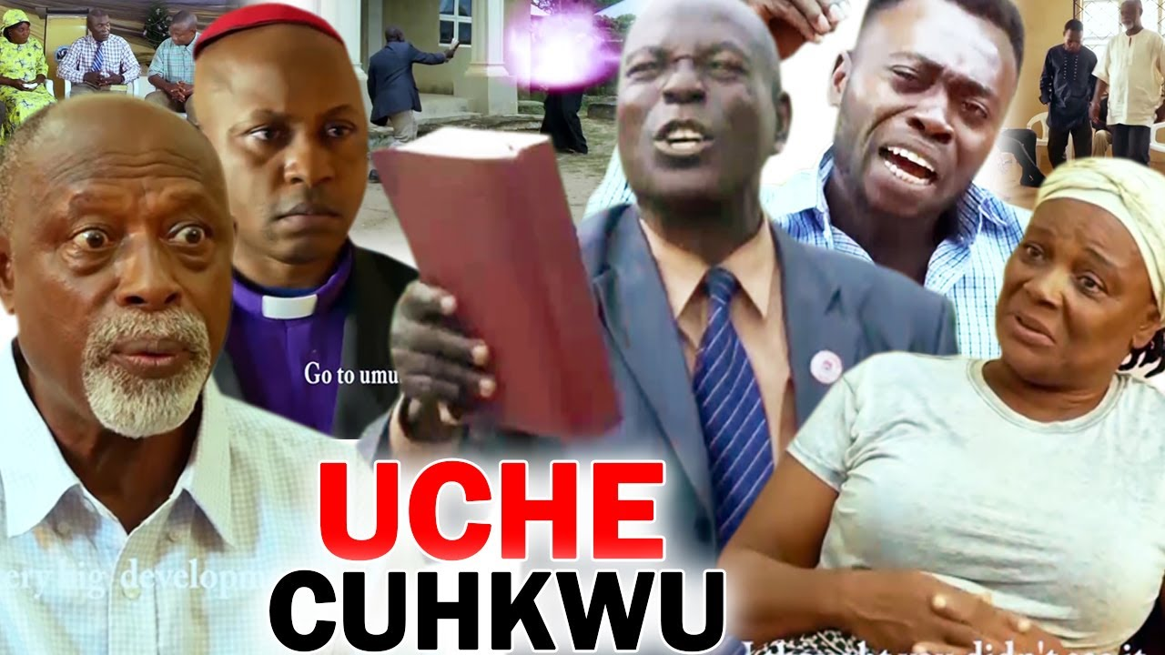 Download UCHE CHUKWU Complete Movie - 2020 Latest Nigerian Nollywood Igbo Movie Full HD