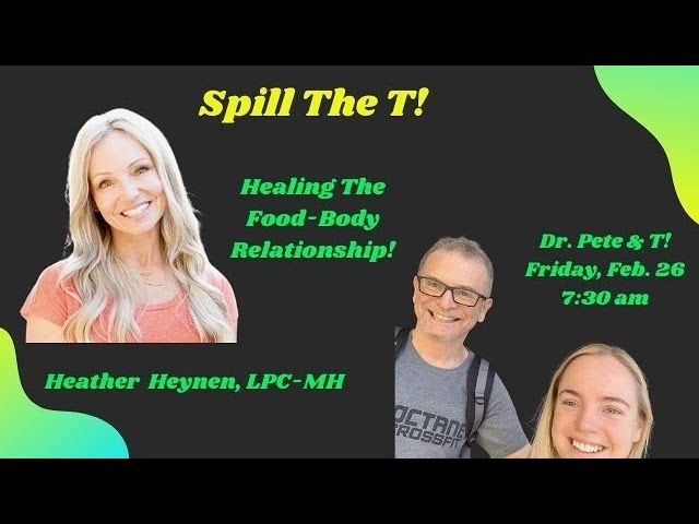 Healing the Food-Body Relationship With Heather Heynen   Dr. Pete & T   Keto Lifestyle