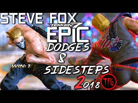 This is TEKKEN 7 : STEVE FOX 2018 - Epic Dodges & Sidesteps Compilation 2! 🥊