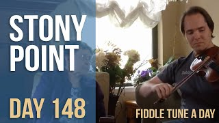 Stony Point - Fiddle Tune a Day - Day 148