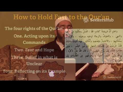 Holding Fast to the Qur'an - The Treatise for Seekers of Guidance - 03 - Shaykh Faraz Rabbani