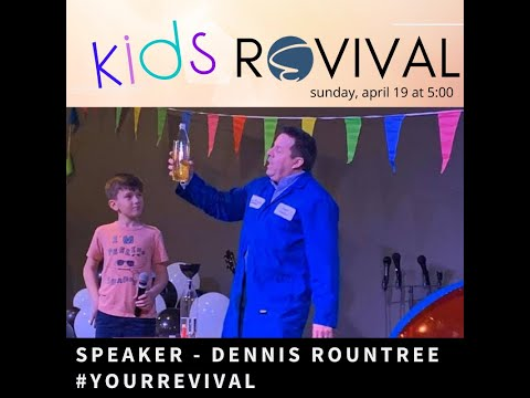 Your Revival – Dennis Rountree (Kidsgate)