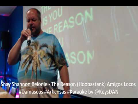 Shay Shannon Belonie   The Reason Hoobastank Amigos Locos #Damascus #Arkansas #Karaoke by @KeysDAN