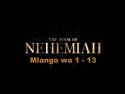 Download Nehemia ~ Nehemiah ~ Mlango wa 1 - 13