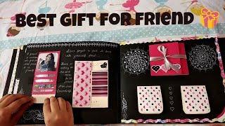 Best Gift For Best Friend  craft Ideas.