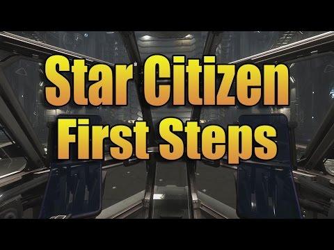 STAR CITIZEN - FIRST STEPS
