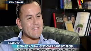 EXCLUSIVO | Richard Acuña hizo trámites para licenciamiento de universidad familiar
