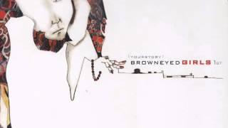 [BEG] 1st Album: Your Story (2006) BROWN EYED GIRLS (FULL ALBUM)