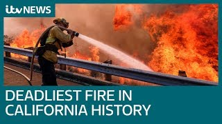 California wildfire becomes deadliest in state history  | ITV News