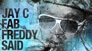 Jay C- Fab Freddy Said (Original) - Toolroom Records
