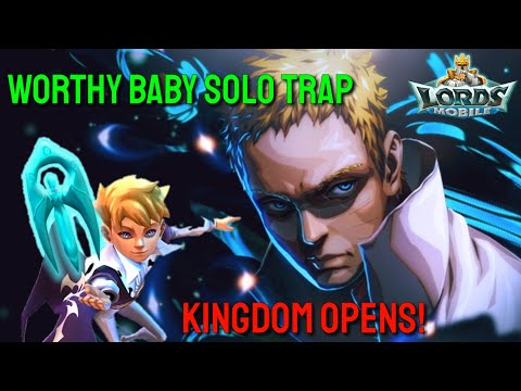 Baby Trap Kingdom Opens! - Lords Mobile