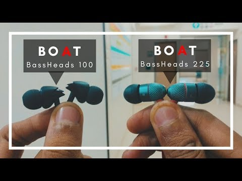 boAt BassHeads 100 vs boAt BassHeads 225 Earphones Comparison