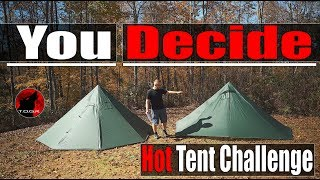 Redo - Budget Hot Tent Challenge - Vote Now! - You Select The Tent - Part 1