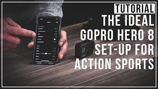 GoPro Hero8 Set-Up Tutorial For Action Sports - How to get the best Instagram videos from your GoPro