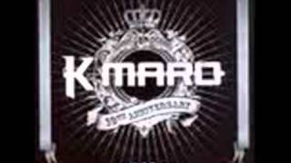 K-maro-Nice and Slow