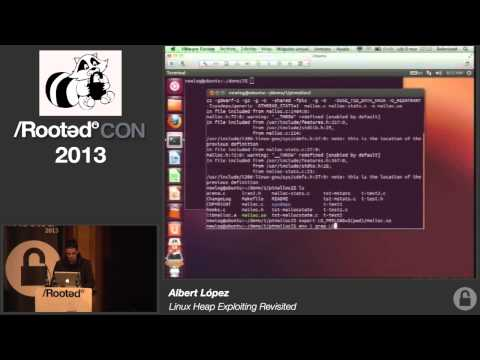 Albert López - Linux Heap Exploiting Revisited [Rooted CON 2013]