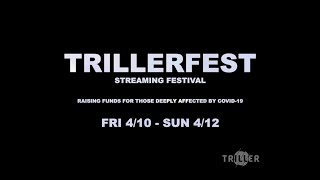 #TRILLERFEST Is Coming 4/10- 4/12 #stayhome