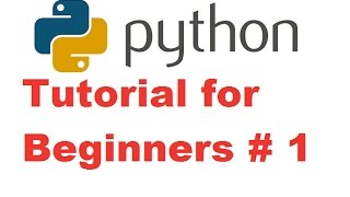 Python Tutorial for Beginners 1 - Getting Started and Installing Python (For Absolute Beginners)