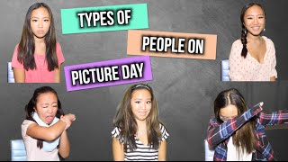 Types of People On Picture Day