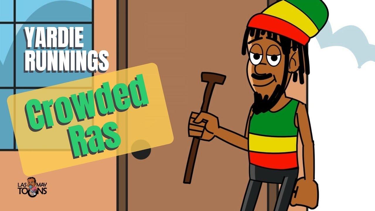 Download Yardie Runnings #2   Crowded Ras   Jamaican Animation Comedy