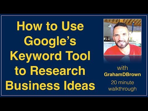 How to Use Google Keyword Tool to Research and Validate Business Ideas | www.GrahamDBrown.com