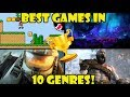 The BEST Games From 10 Different Genres