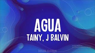 Tainy, J Balvin - AGUA (Letra/Lyrics)
