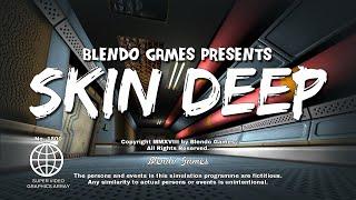 Skin Deep announcement trailer