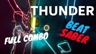 [beat saber] Imagine Dragons - Thunder (expert)