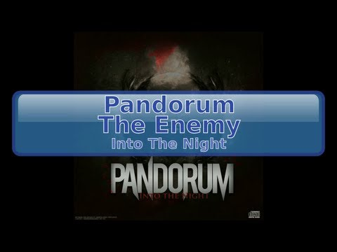 Pandorum - The Enemy [Lyrics, HD, HQ]