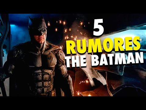 """5 Rumores Sobre """"THE BATMAN"""" La Nueva película de Batman"""