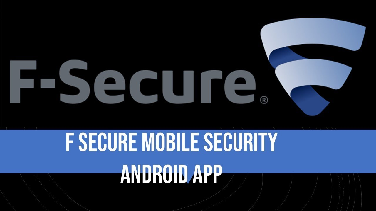 F Secure Mobile Security Kostenloser Handy Schutz Android APP Deutsch German