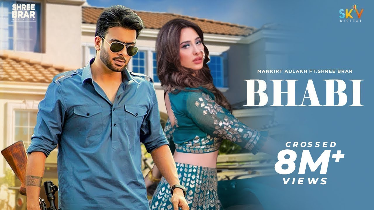 Download Bhabi  Mankirt Aulakh Ft Mahira Sharma   Shree Brar   Avvy Sra   Latest Punjabi Song   Lyrical Video