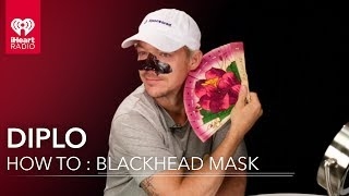 Diplo Tutorial : Blackhead Remover Mask