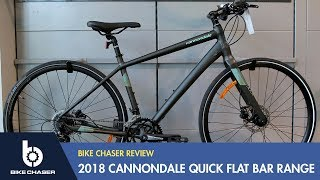 cannondale quick review 2018 flat bar range