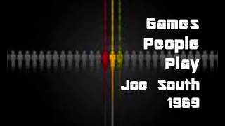 Games People Play - Joe South - 1969